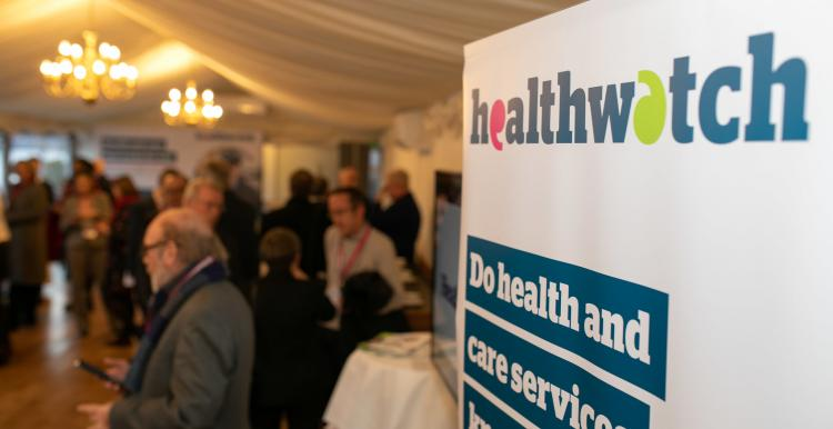 A Healthwatch sign with writing: 'Do health and care services know'